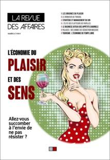 Plaisirs et voluptés, le dernier numéro de La Revue des Affaires vous livre les secrets de la performance au travail