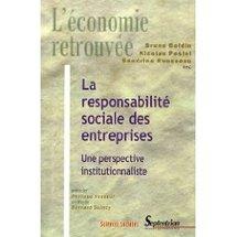La responsabilité sociale des entreprises : Une perspective institutionnaliste