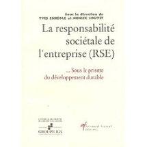 La responsabilité sociale de l'entreprise (RSE) : Sous le prisme du développement durable