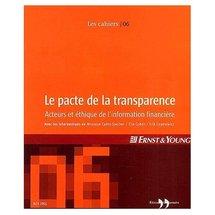 Le pacte de la transparence : Acteurs et éthique de l'information financière