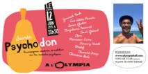 Soirée Psychodon à l'Olympia le 12 juin