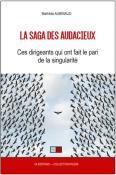 La Saga des Audacieux, VA Editions