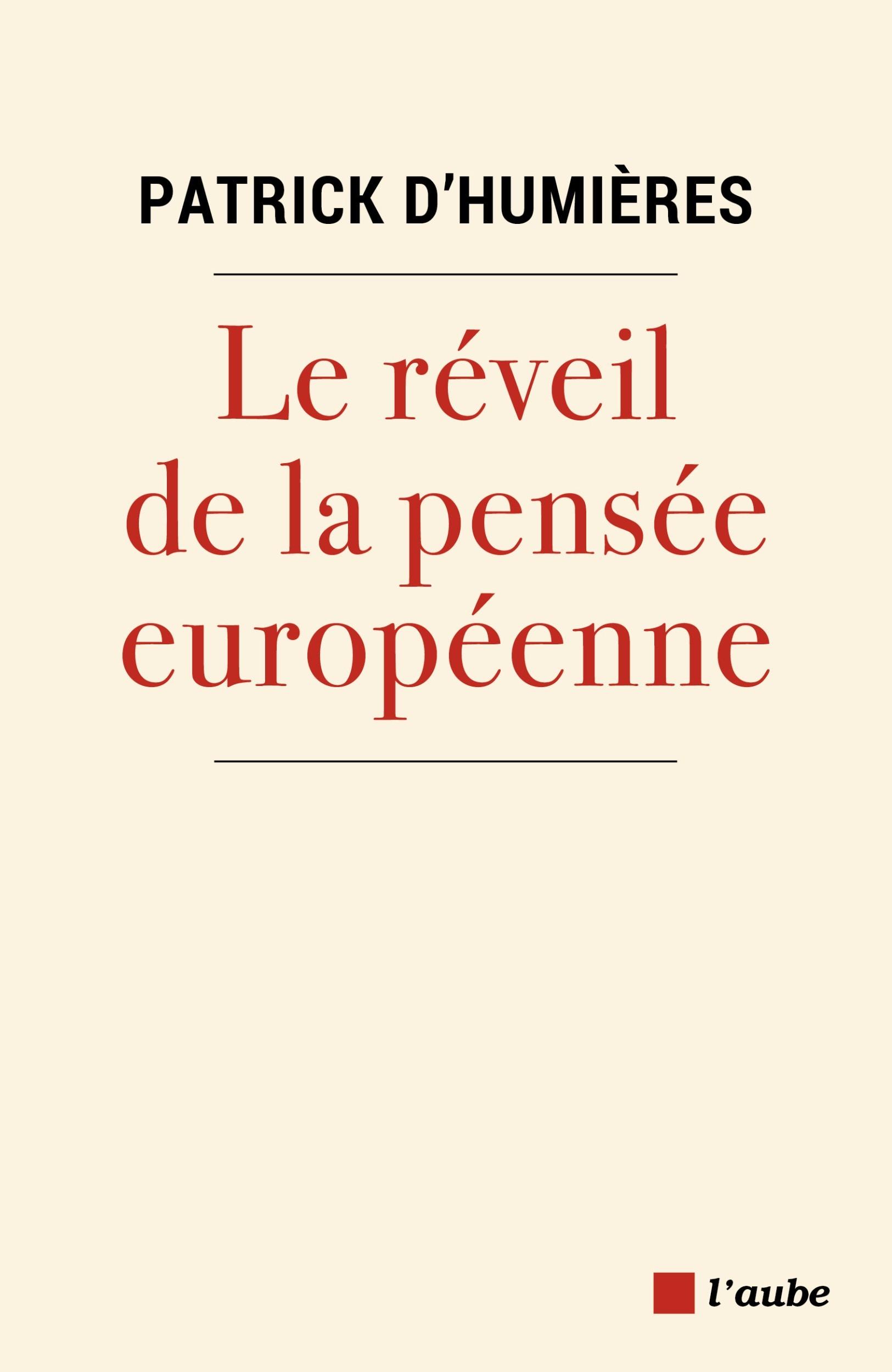 LE RÉVEIL DE LA PENSÉE EUROPÉENNE