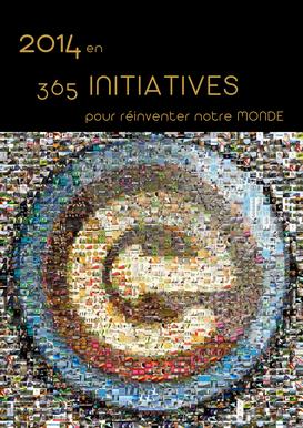 Découvrez les 365 initiatives qui ont su réinventer le Monde en 2014