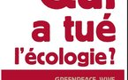 « Qui a tué l'écologie ? » : une charge inattendue