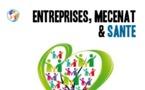 Entreprises, mécénat et santé: sommaire